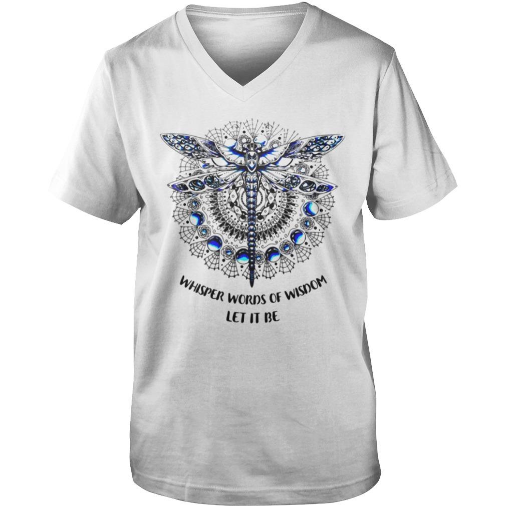 Dragonfly Mandala whisper words of wisdom let it be Guy V-Neck