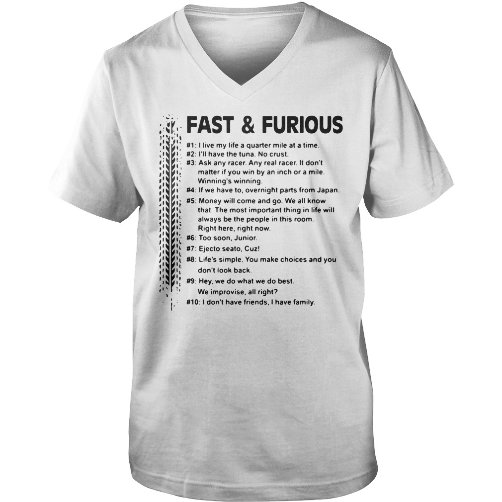 Fast and Furious I live my life a quarter mile at a time I'll have the tuna Guy V-Neck