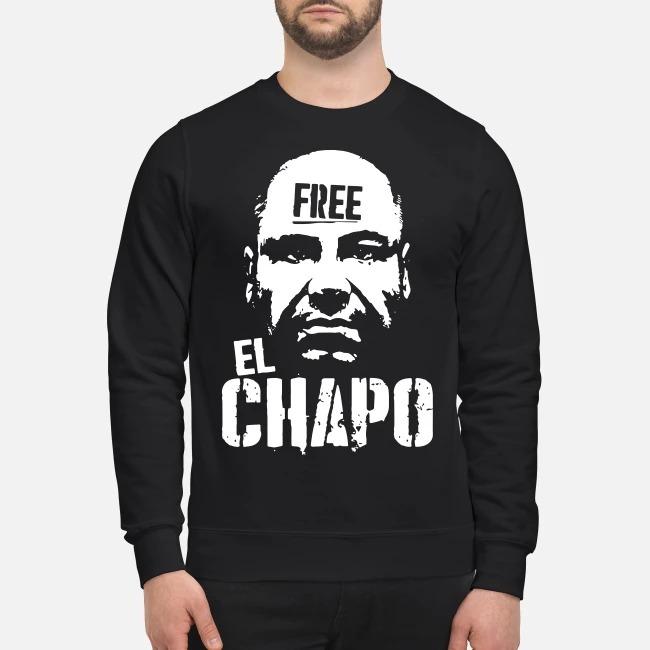 Free El Chapo Sweater
