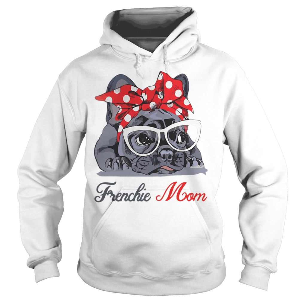 French Bulldog wearing red bandana and glasses Frenchie mom Hoodie