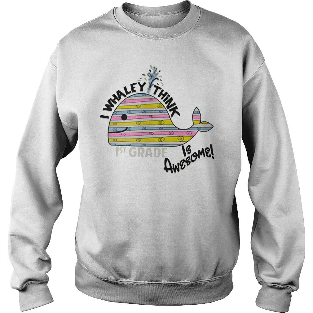 I whaley think is awesome 1st grade Sweater
