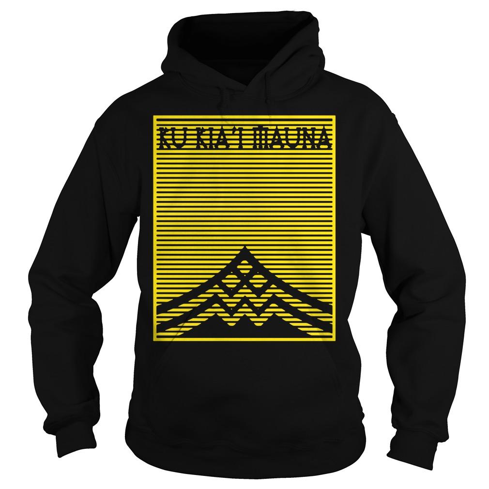 Ku Kiai Mauna Protect Defend Kanaka Maoli Kea shirt