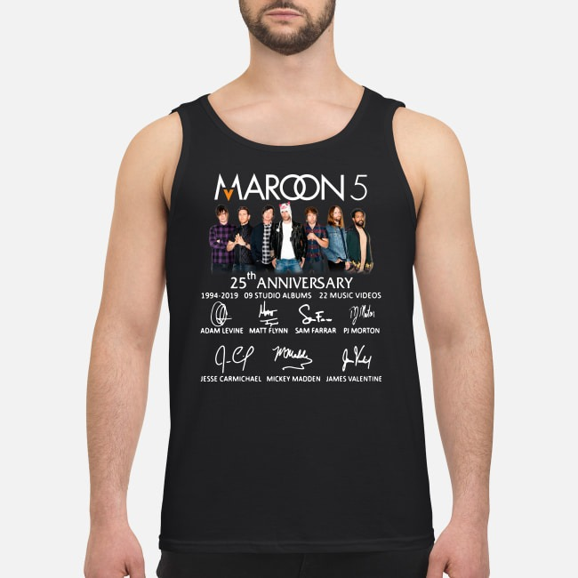 Maroon 5 25th anniversary 1994-2019 9 studio albums 22 music videos Tank top