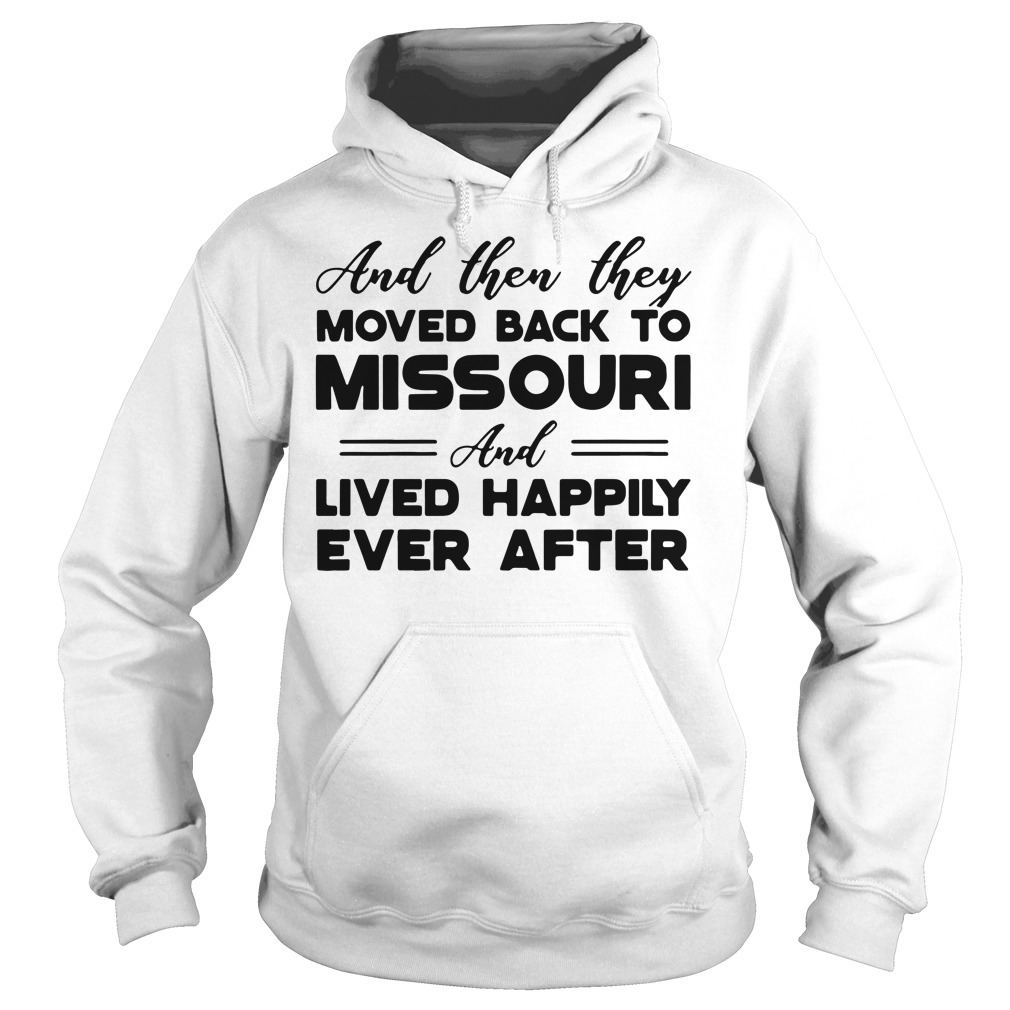 Moved back to Missouri Hoodie