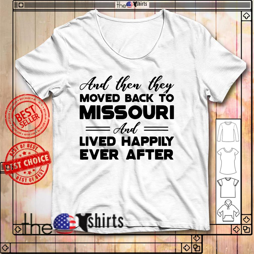 Moved back to Missouri shirt