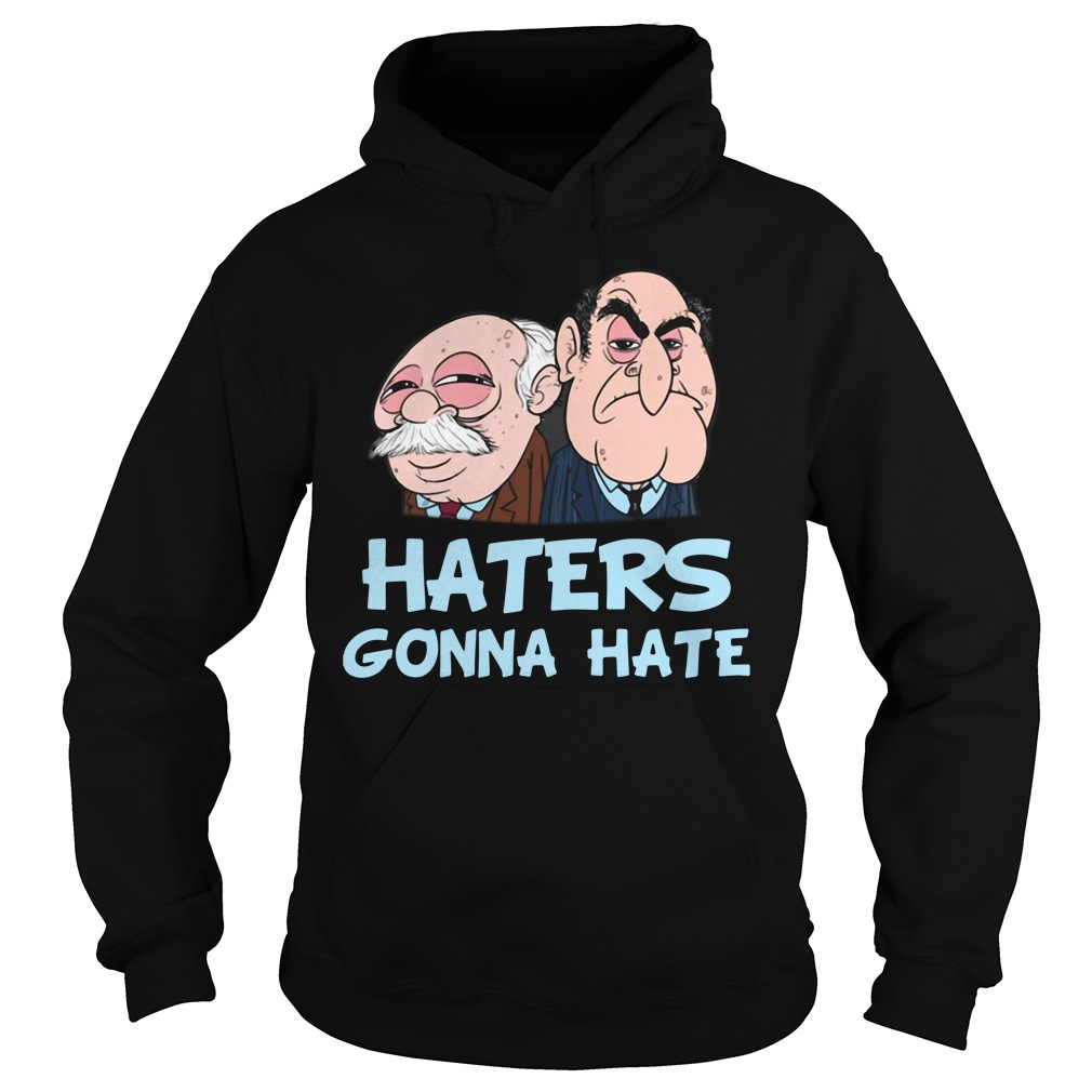 Muppets haters gonna hate Hoodie