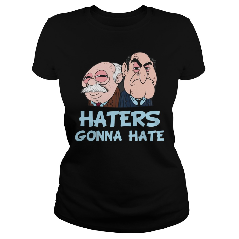 Muppets haters gonna hate Ladies Tee