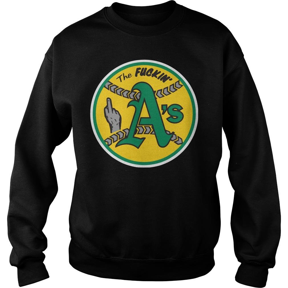 Oakland Athletics The Fuckin' A's Sweater