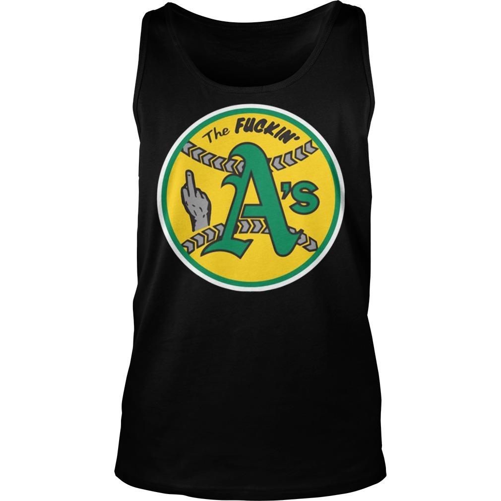 Oakland Athletics The Fuckin' A's Tank top