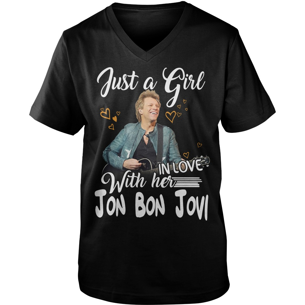Official Jon Bon Jovi just a girl with her Guy V-Neck