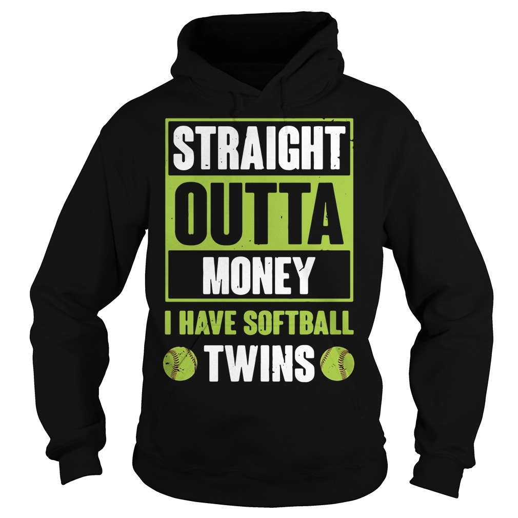 Official straight outta money I have softball twins Hoodie