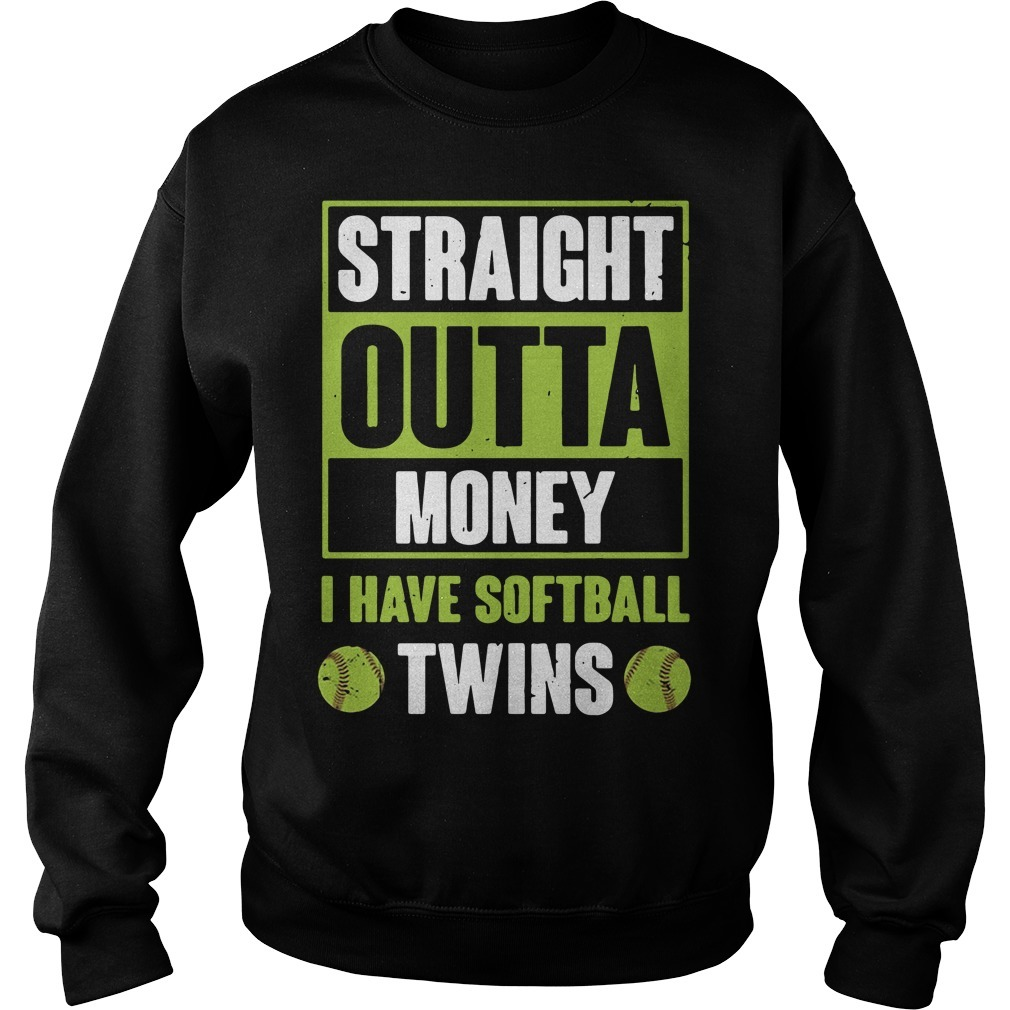 Official straight outta money I have softball twins Sweater