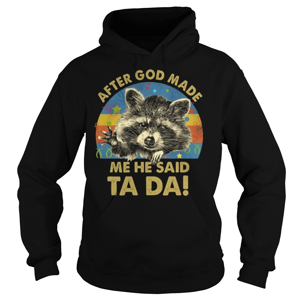 Otter after God made me he said Ta Da retro Hoodie
