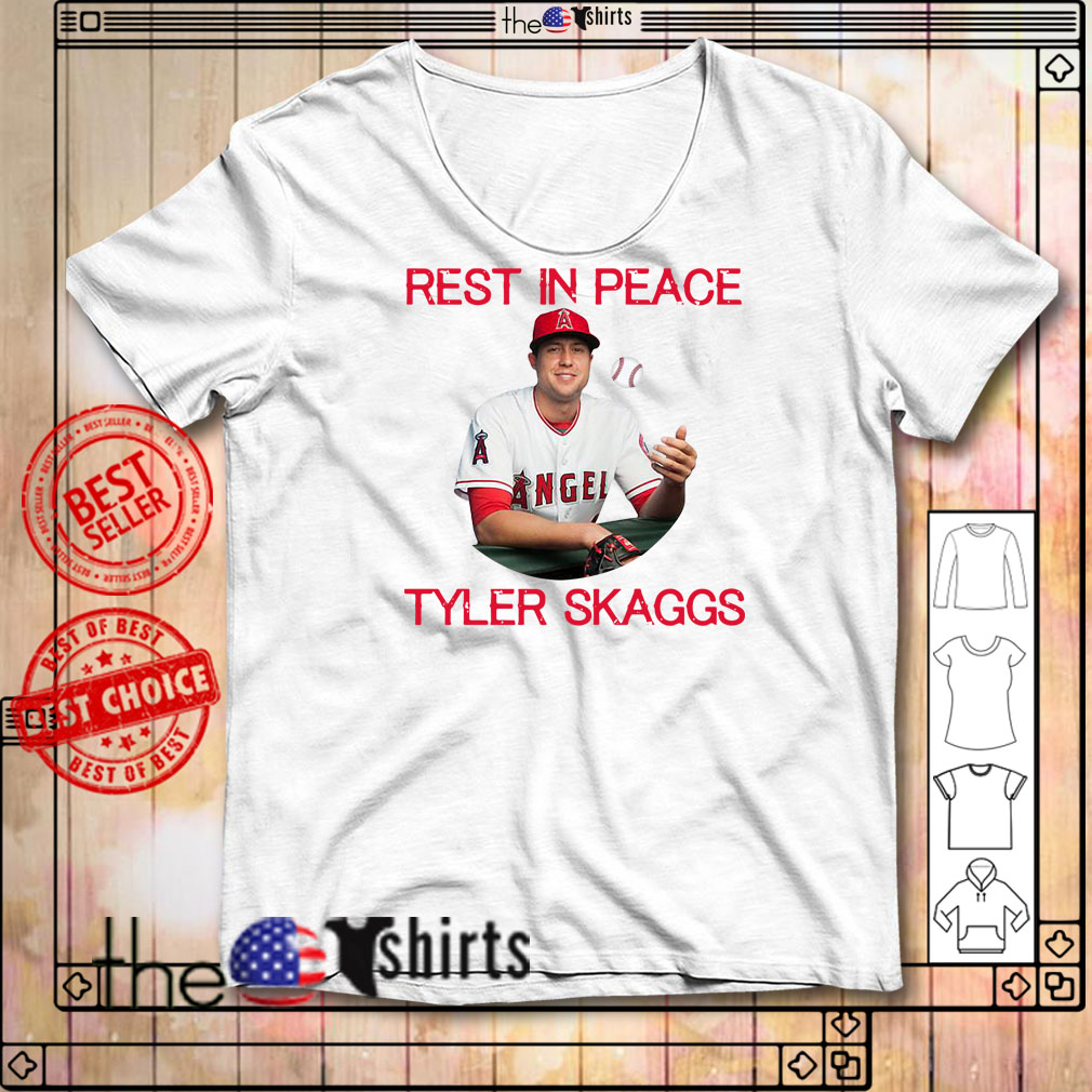 RIP Tyler Skaggs rest in peace shirt