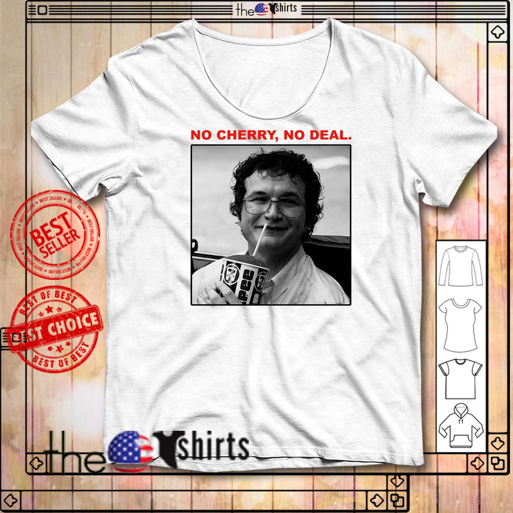 Stranger Things Alexei no cherry no deal shirt