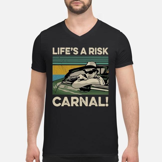 Vintage Life's a Risk Carnal V-neck T-shirt