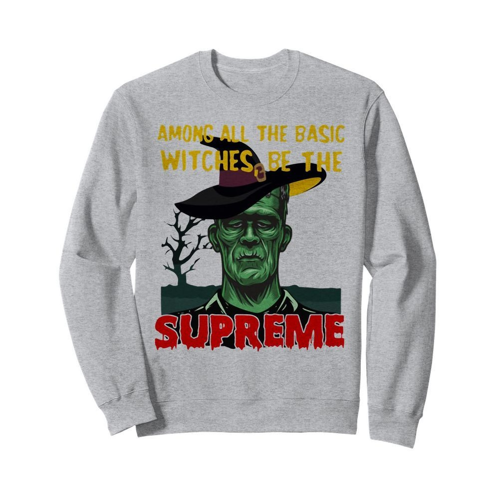 Among all the basic witches be the Supreme Frankenstein Sweater