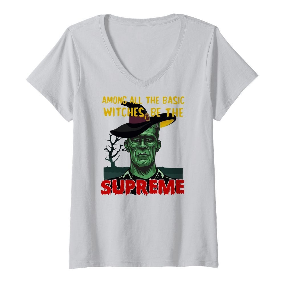 Among all the basic witches be the Supreme Frankenstein V-neck T-shirt