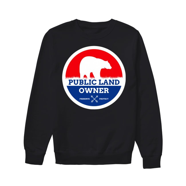 Bear Public Land Owner preserve protect Sweater