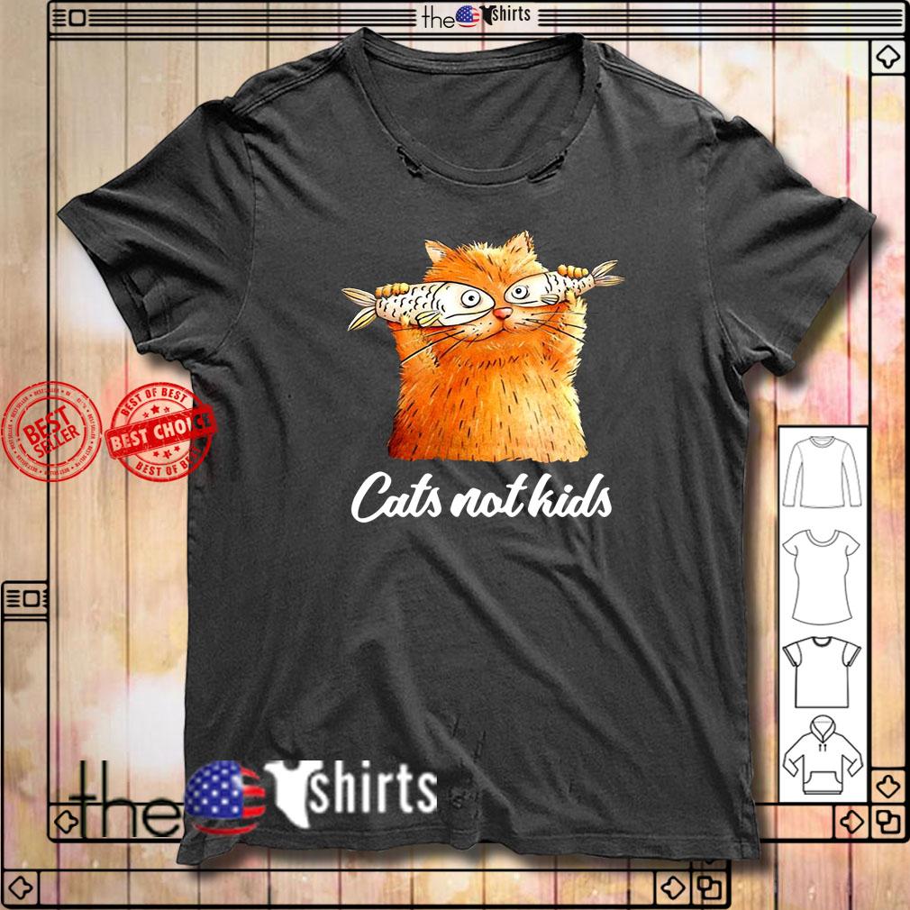Cat Not Kids shirt