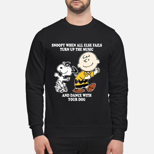 Charlie Brown and Snoopy when all else fails turn up the music and dance Sweater