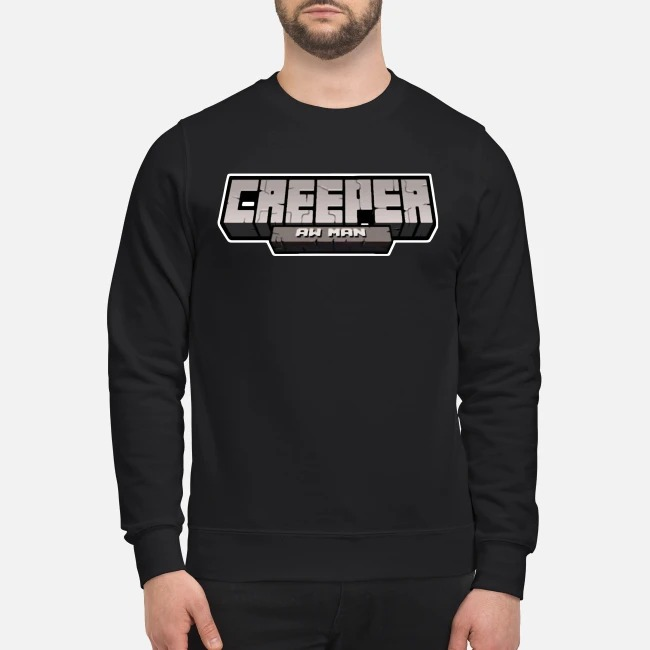 Creeper Aw Man Sweater