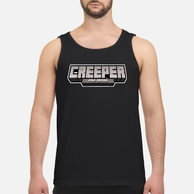 Creeper Aw Man Tank top