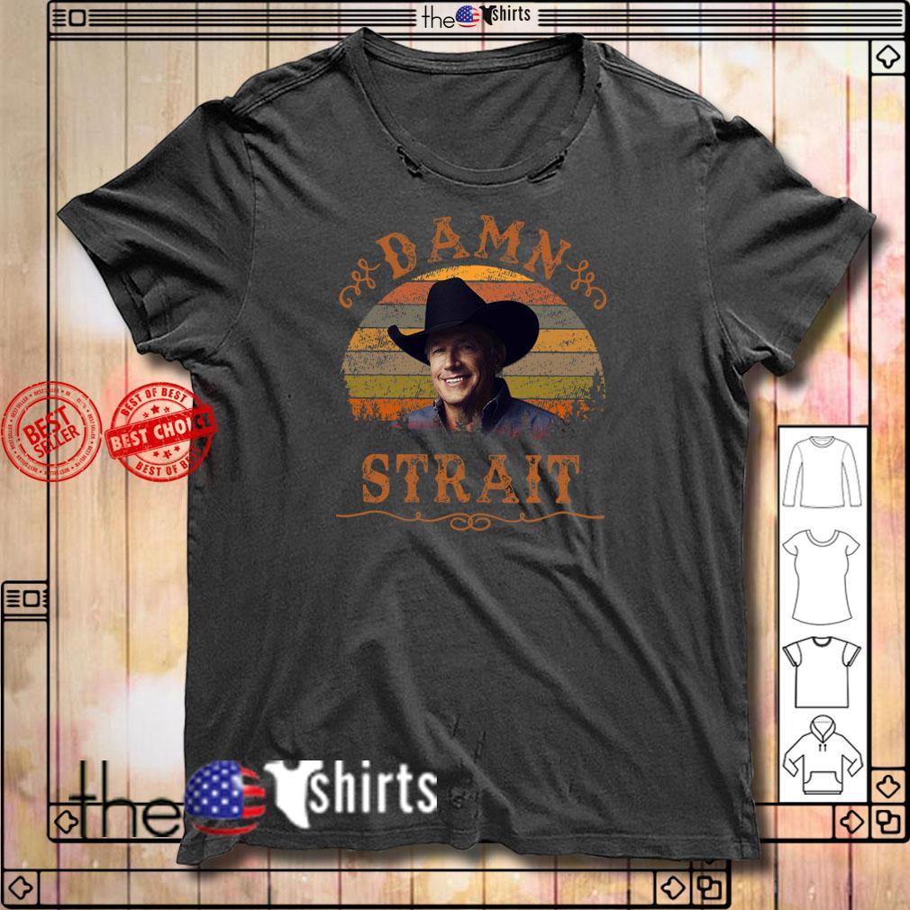 Damn Strait Granger Smith vintage shirt