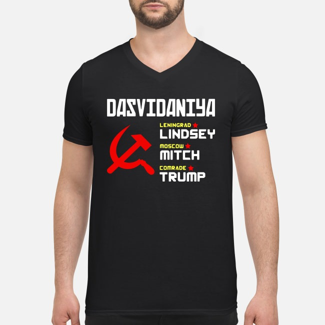 Dasvidaniya Leningrad Lindsey Moscow Mitch Comrade Trump V-neck T-shirt
