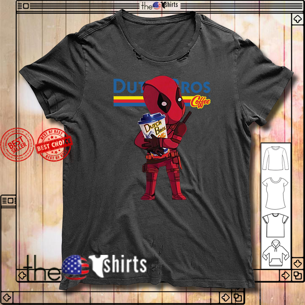 Deadpool hug Dutch Bros Coffee shirt
