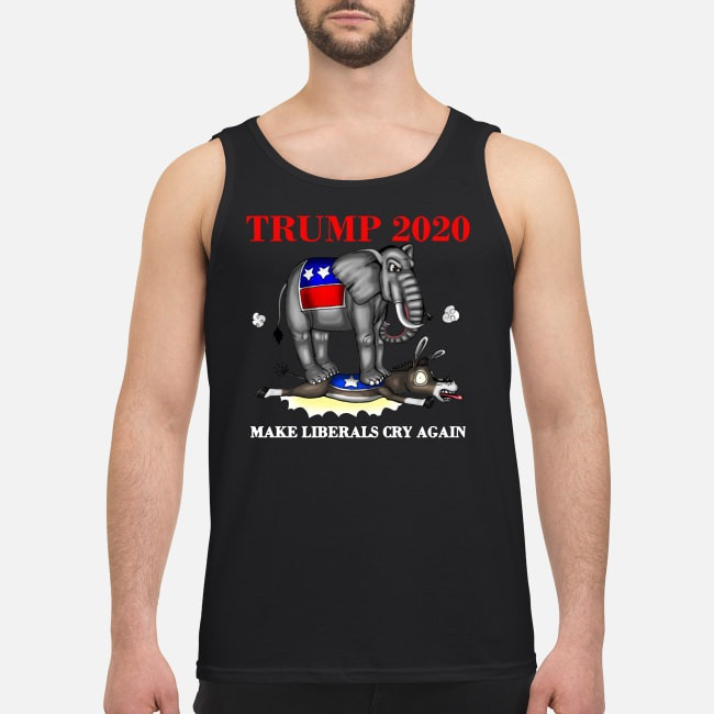 Elephant Trump 2020 make Liberals cry again Tank top