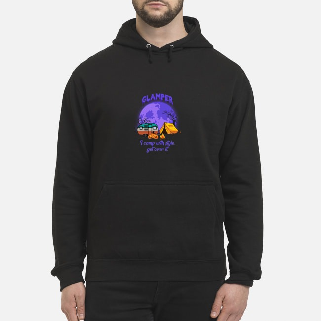 Glamper I Camp With Style Get Over It Halloween Hoodie