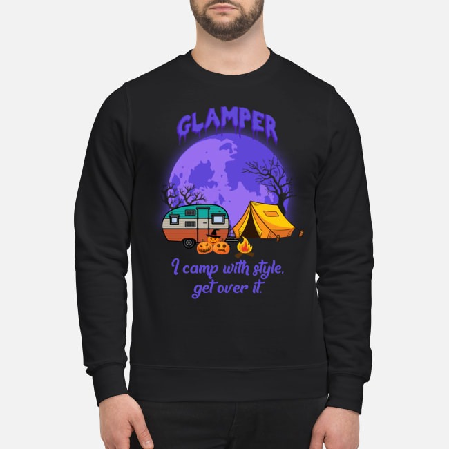 Glamper I Camp With Style Get Over It Halloween Sweater