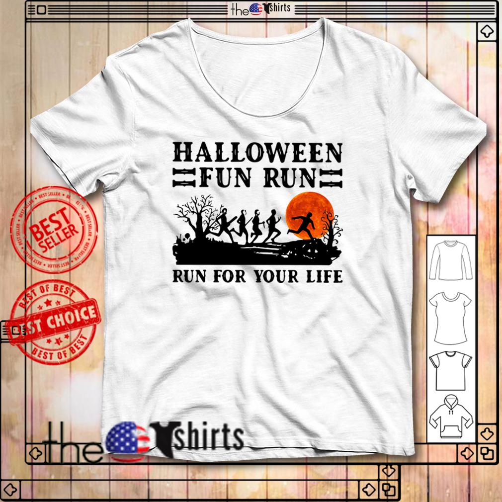 Halloween fun run run for your life shirt