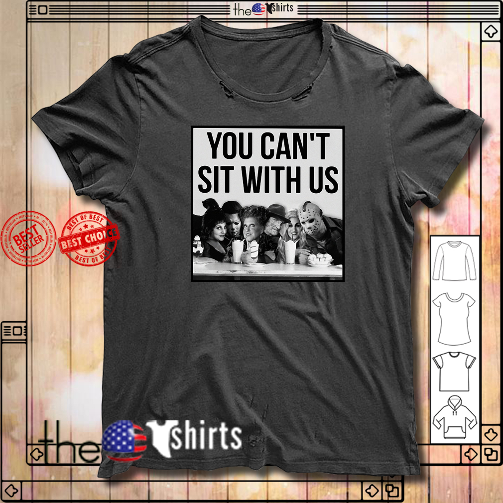 Horror Movie Hocus Pocus you can't sit with us Halloween shirt