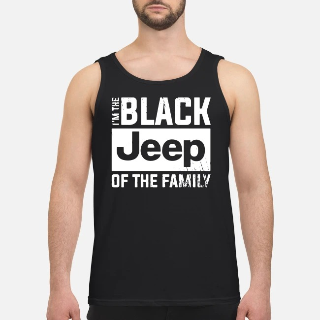I'm the black Jeep of the family Tank top