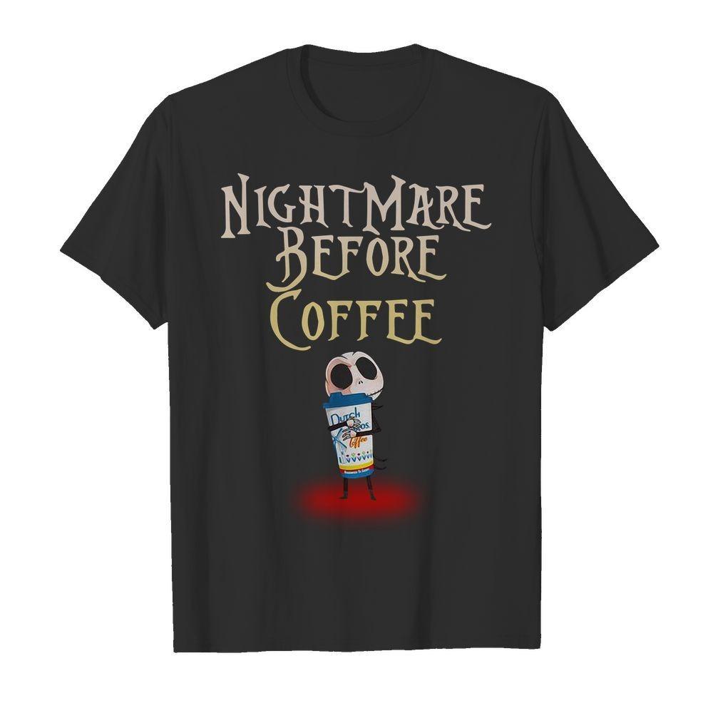 Jack Skellington hug Dutch Bros Coffee nightmare before coffee Halloween shirt