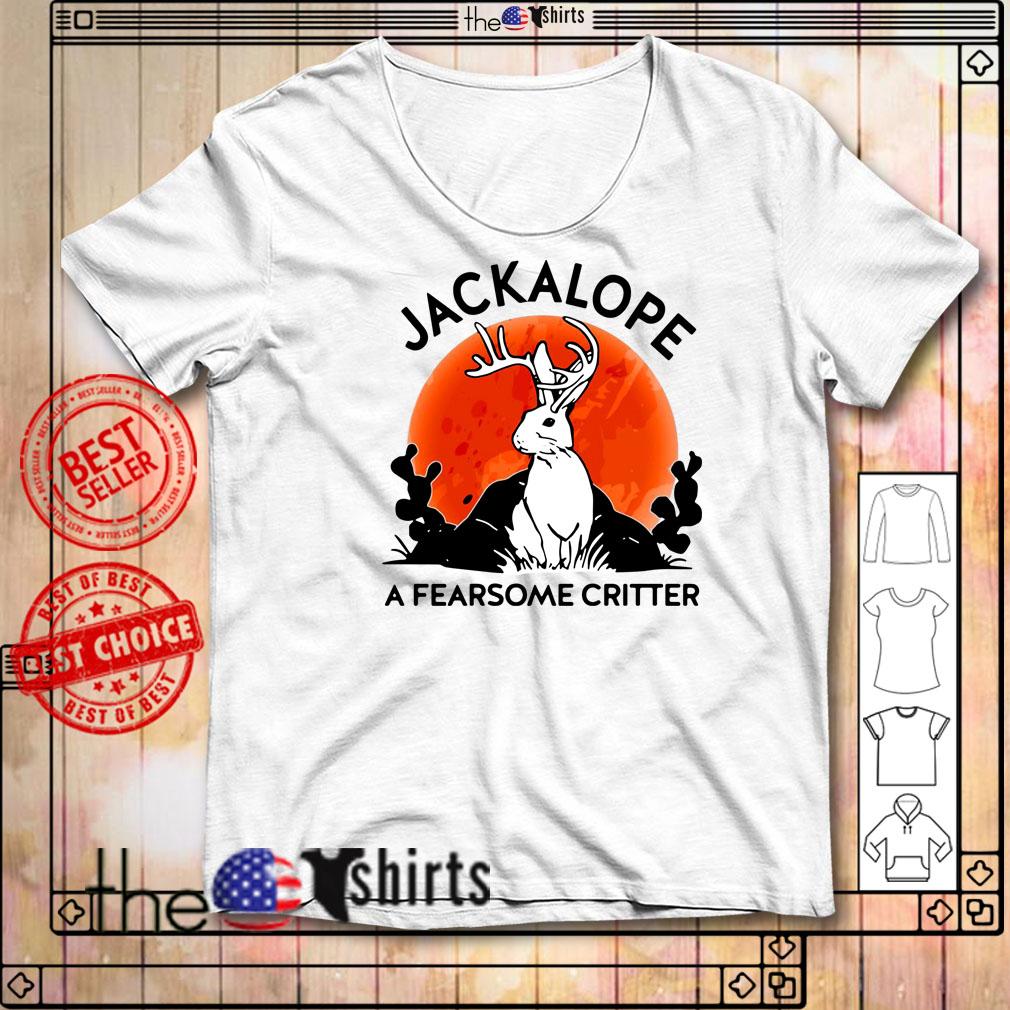 Jackalope a fearsome critter shirt
