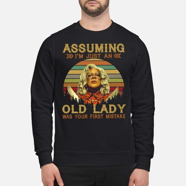 Madea Assuming I'm just an old lady was your first mistake vintage Sweater