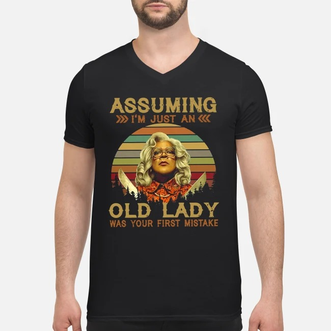 Madea Assuming I'm just an old lady was your first mistake vintage V-neck T-shirt