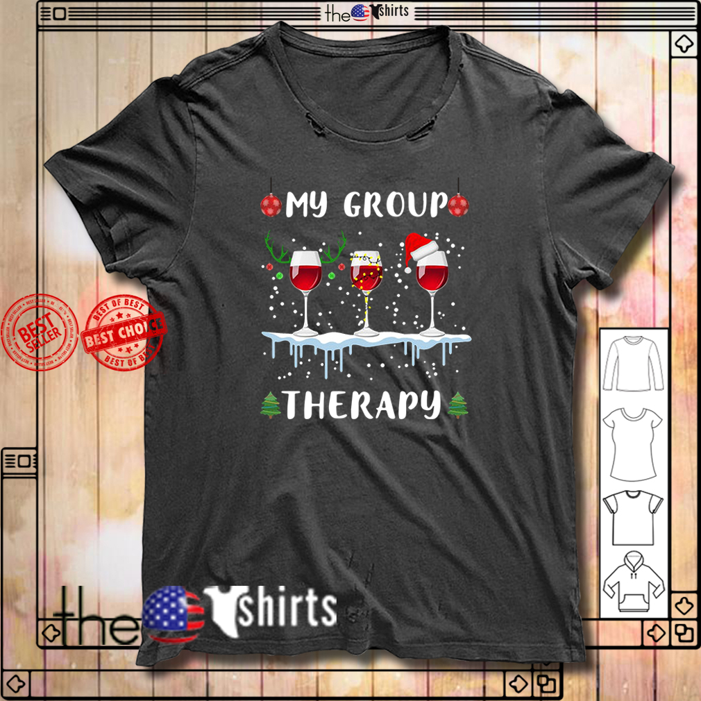 My group therapy wine glass Christmas shirt