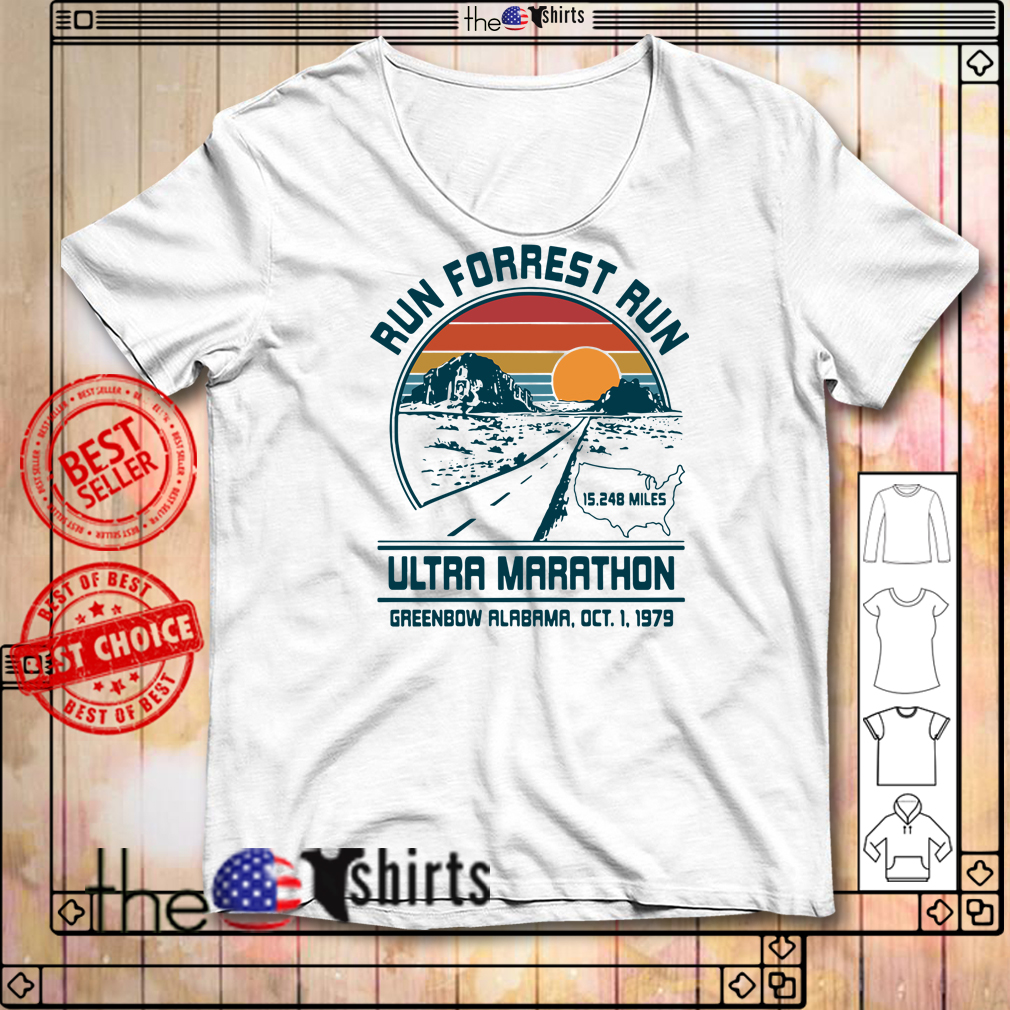 Run Forrest Run Ultra Marathon Greenbow Alabama Oct 1 1979 shirt