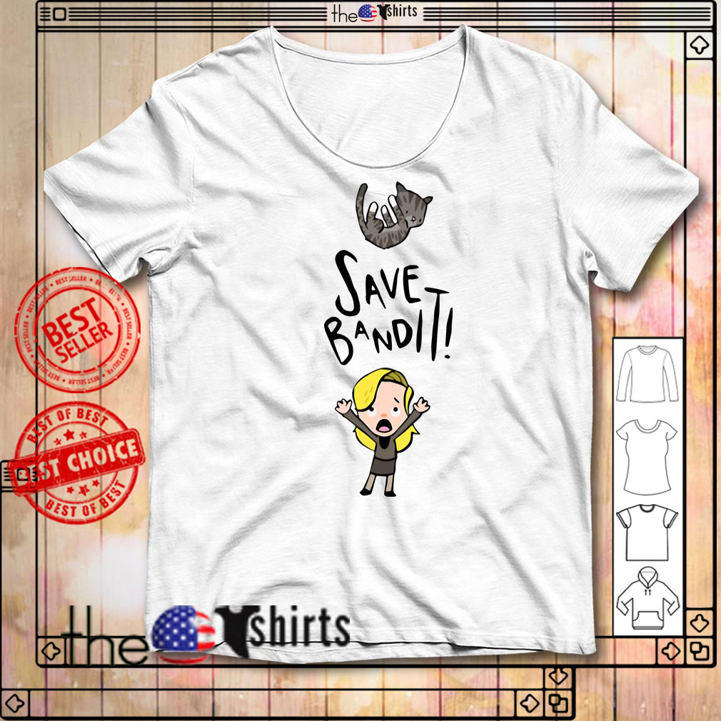 Save Bandit cat with girl shirt
