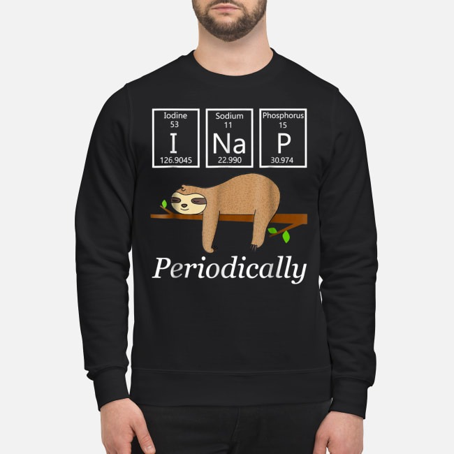 Science sloth I nap periodically  Sweater