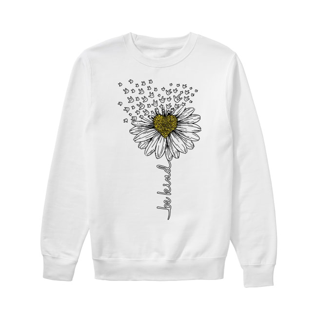 Sign language flower be kind Sweater