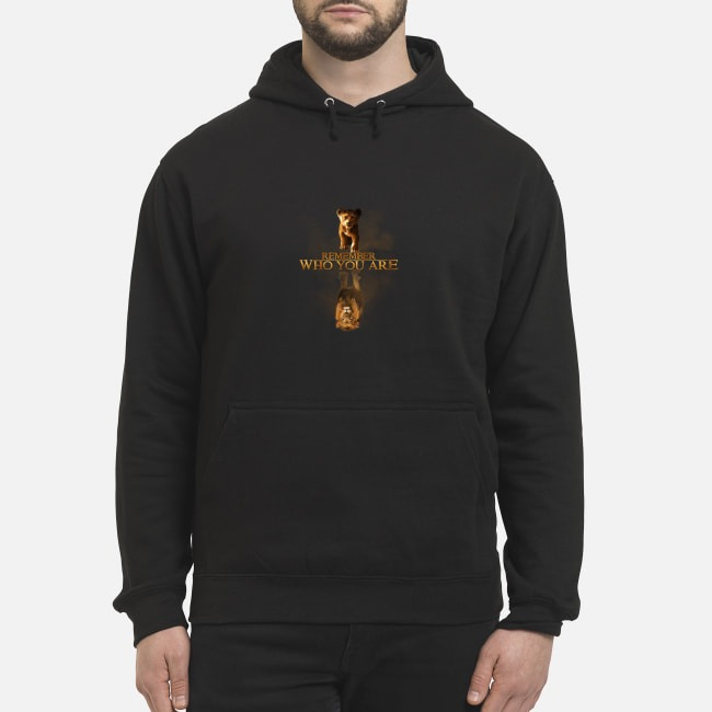 Simba Reflection Mufasa The Lion King remember who you are Hoodie