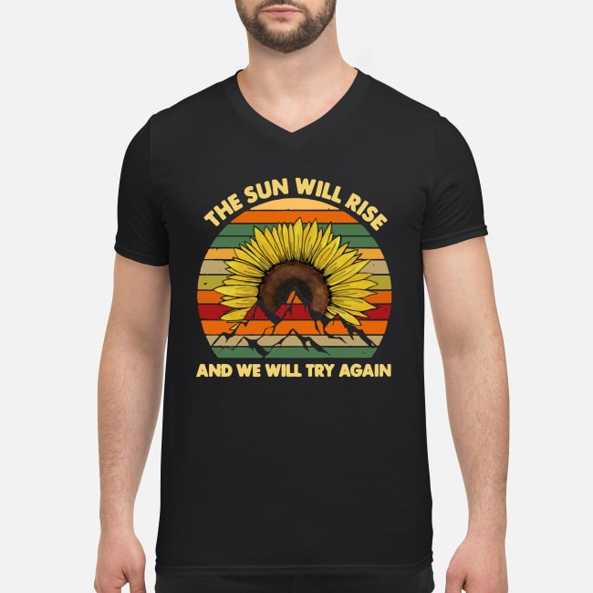 The sun will rise and we will try again camping vintage V-neck T-shirt