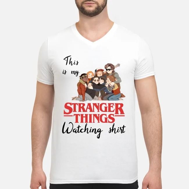 This is my Stranger Things watching V-neck T-shirt