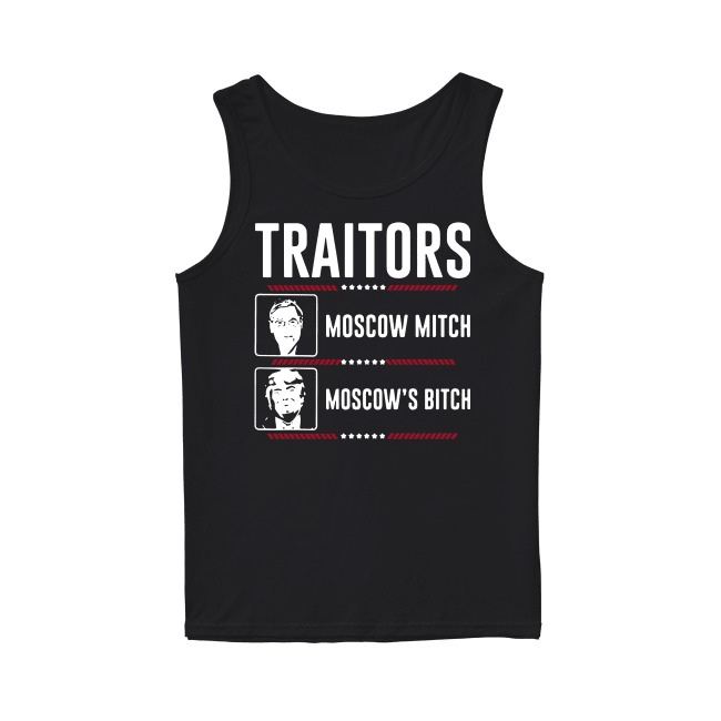Traitors Ditch Moscow Mitch Impeach Trump 86 45 Tank top