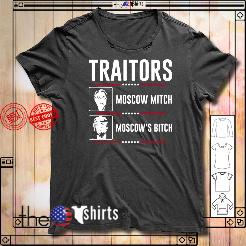 Traitors Ditch Moscow Mitch Impeach Trump 86 45 shirt